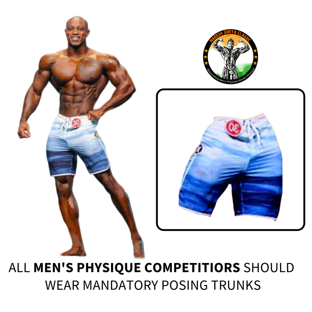 all mens physique competitiors should wear mandatory posing trunks, nares surya classic